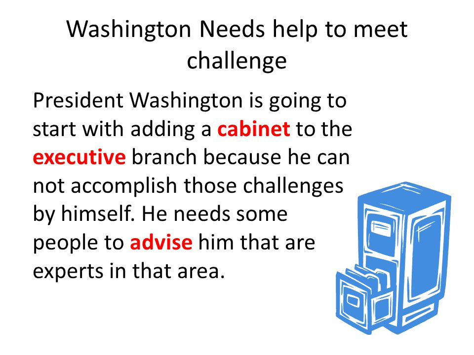 Washington Needs help to meet challenge