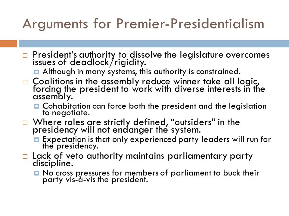 Arguments for Premier-Presidentialism