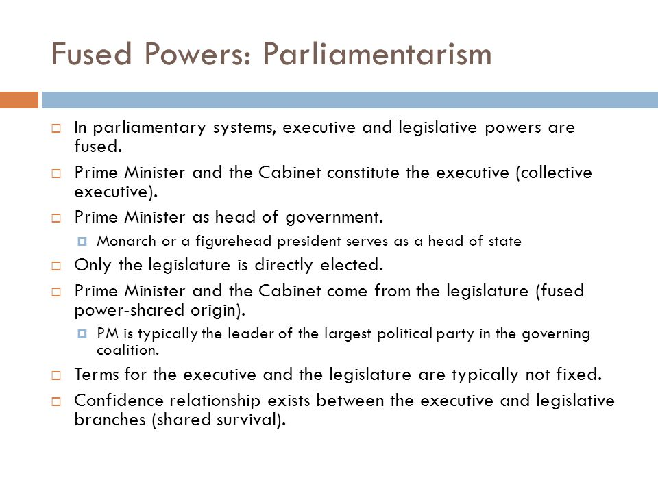 Fused Powers: Parliamentarism