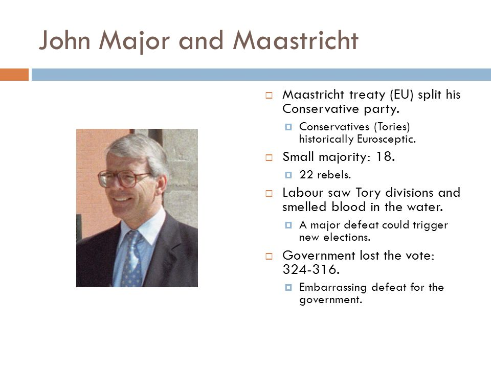 John Major and Maastricht