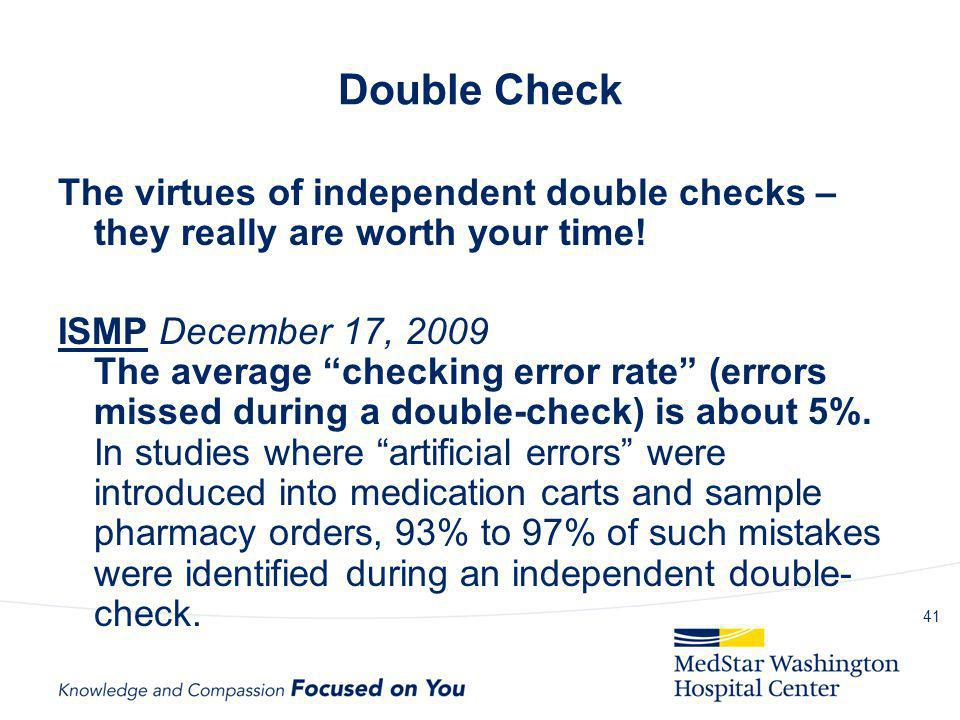 Double Check The virtues of independent double checks – they really are worth your time!