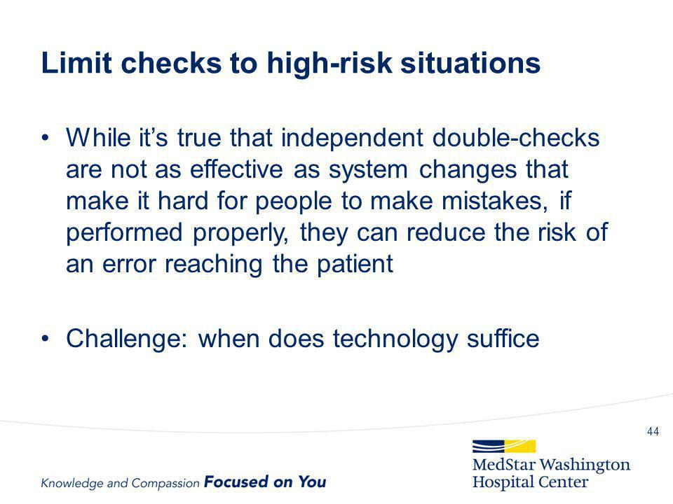 Limit checks to high-risk situations