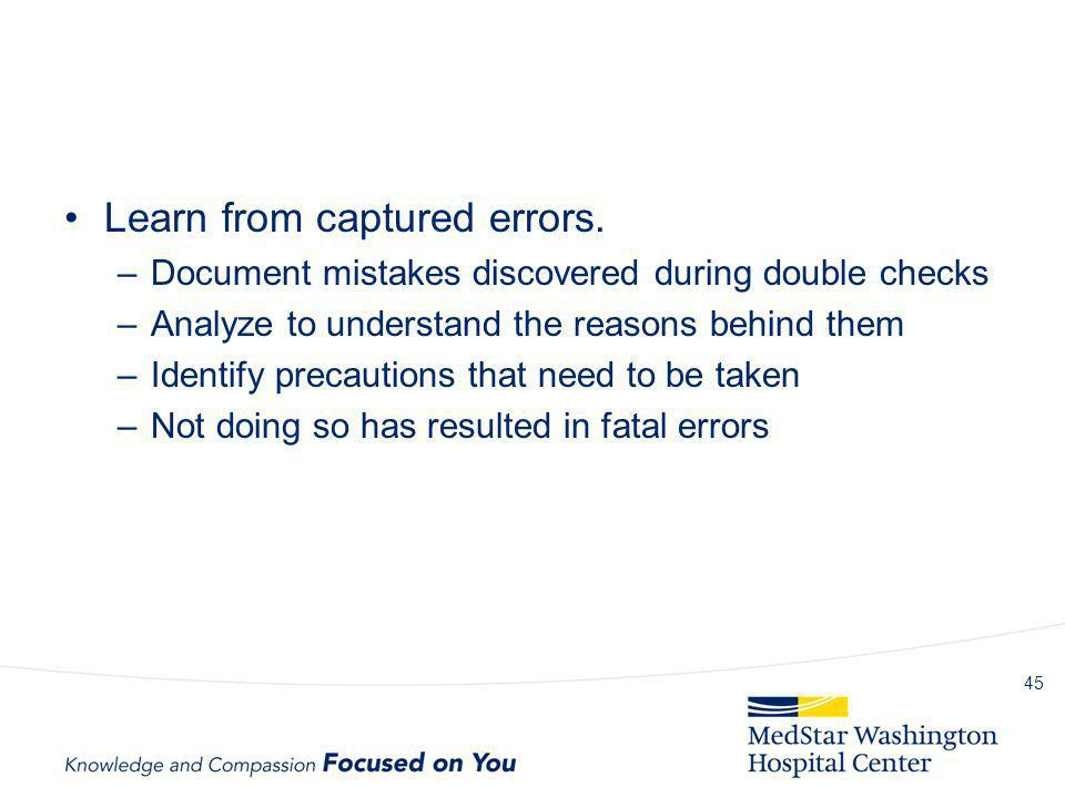 Learn from captured errors.