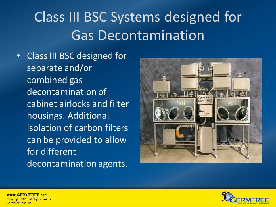 Class III BSC Systems designed for Gas Decontamination