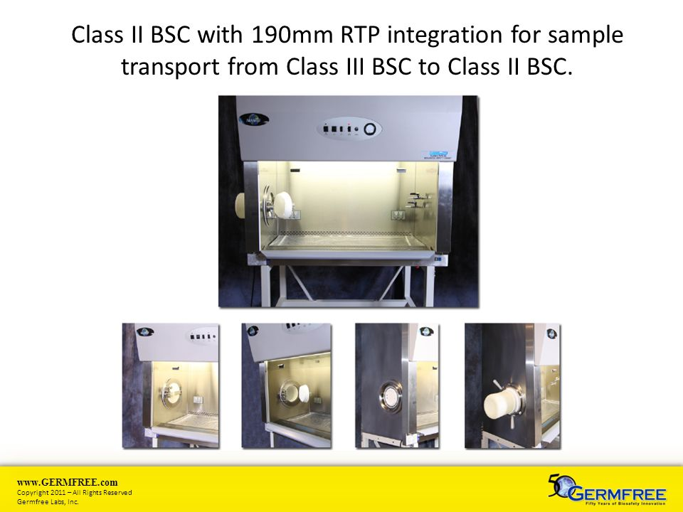 Class II BSC with 190mm RTP integration for sample transport from Class III BSC to Class II BSC.