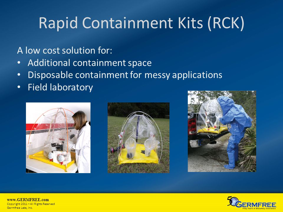 Rapid Containment Kits (RCK)