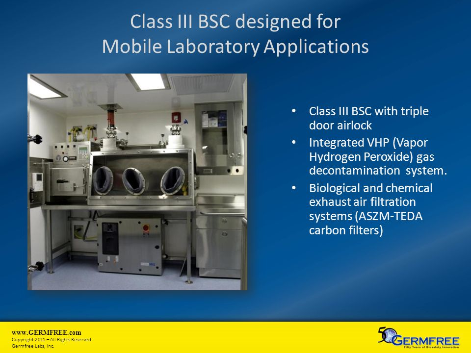 Class III BSC designed for Mobile Laboratory Applications