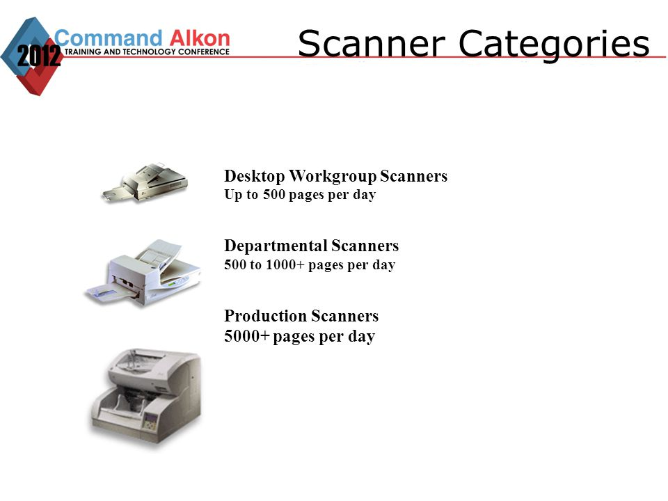 Scanner Categories Desktop Workgroup Scanners Up to 500 pages per day