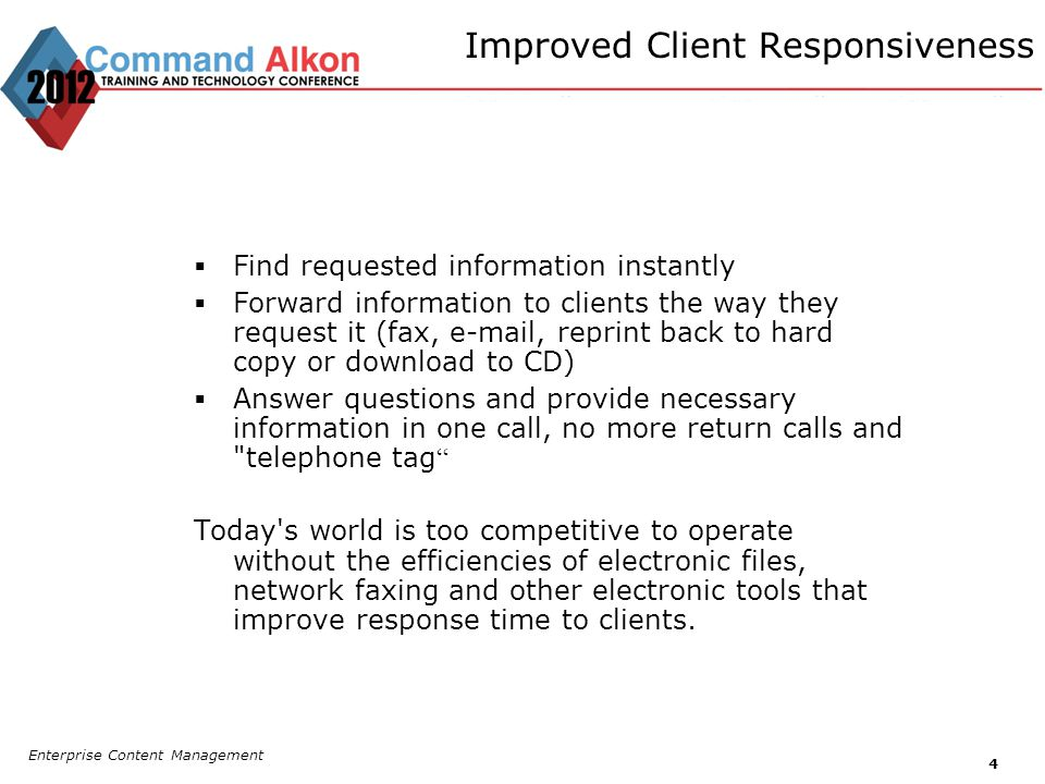 Improved Client Responsiveness