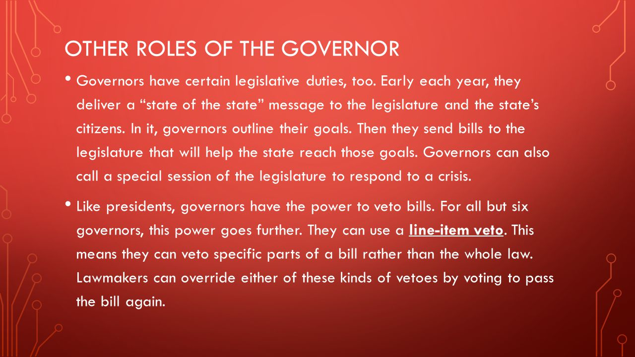 Other roles of the governor