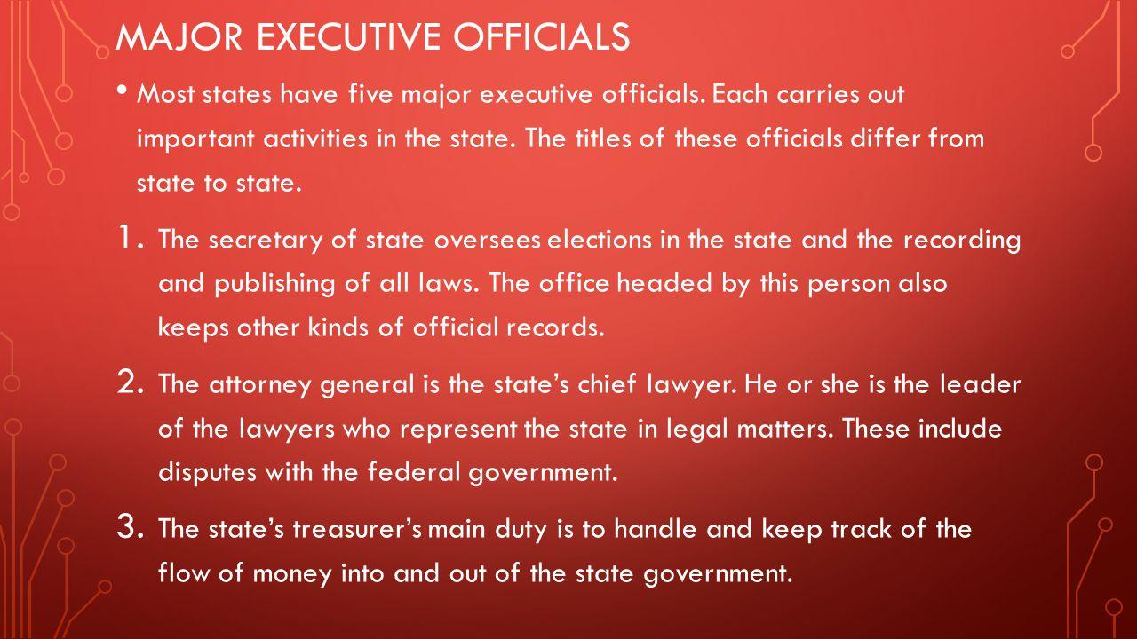Major executive officials