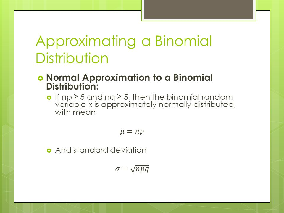 Approximating a Binomial Distribution