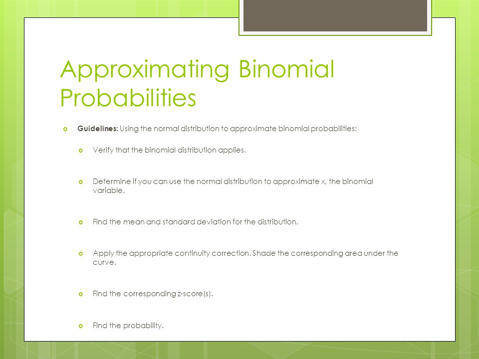 Approximating Binomial Probabilities