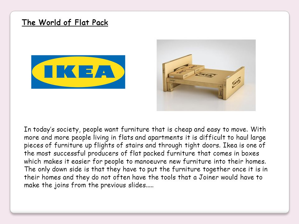 The World of Flat Pack