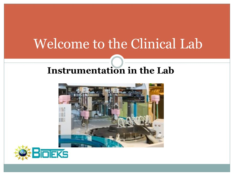 Welcome to the Clinical Lab
