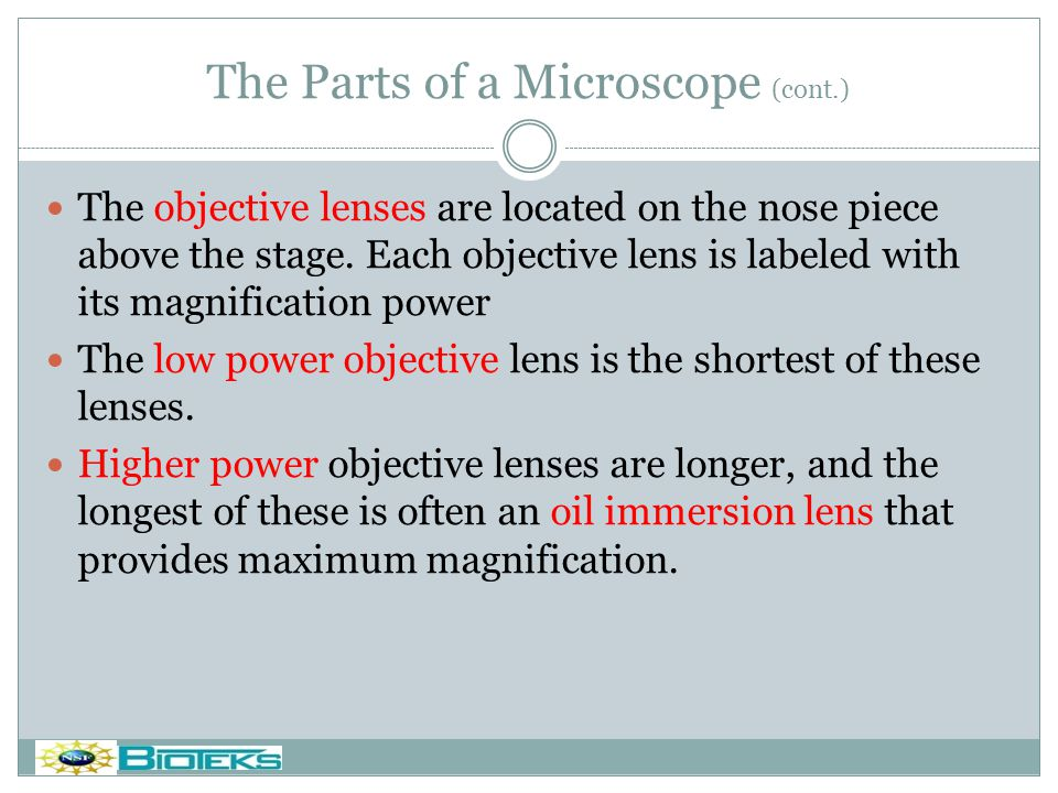 The Parts of a Microscope (cont.)