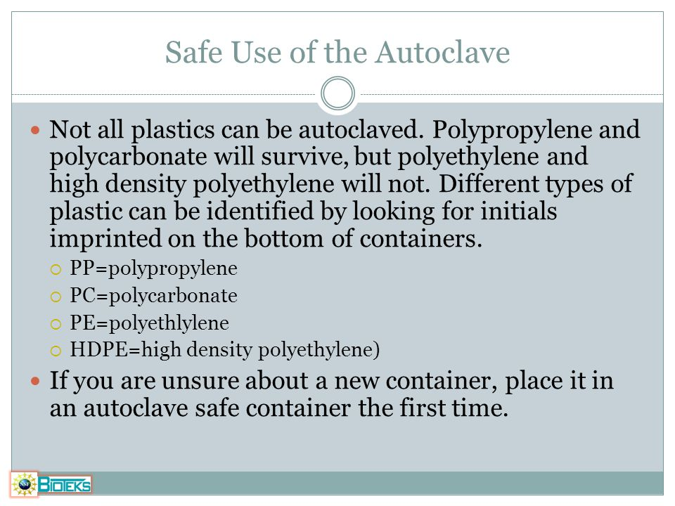 Safe Use of the Autoclave