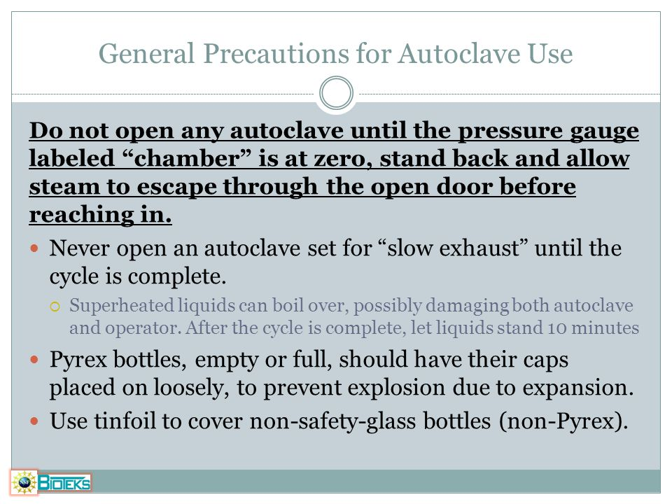 General Precautions for Autoclave Use