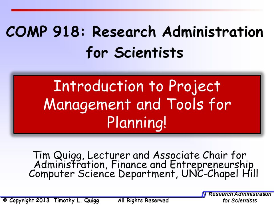 COMP 918: Research Administration for Scientists