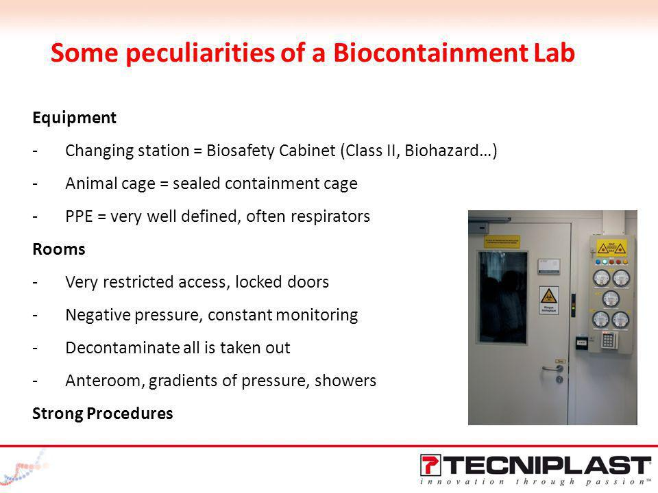 Some peculiarities of a Biocontainment Lab