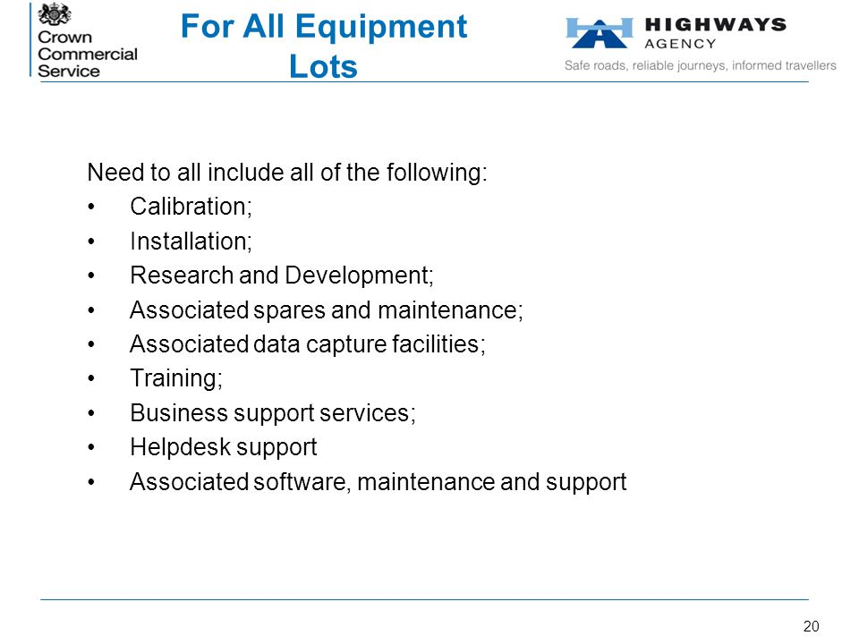 For All Equipment Lots Need to all include all of the following: