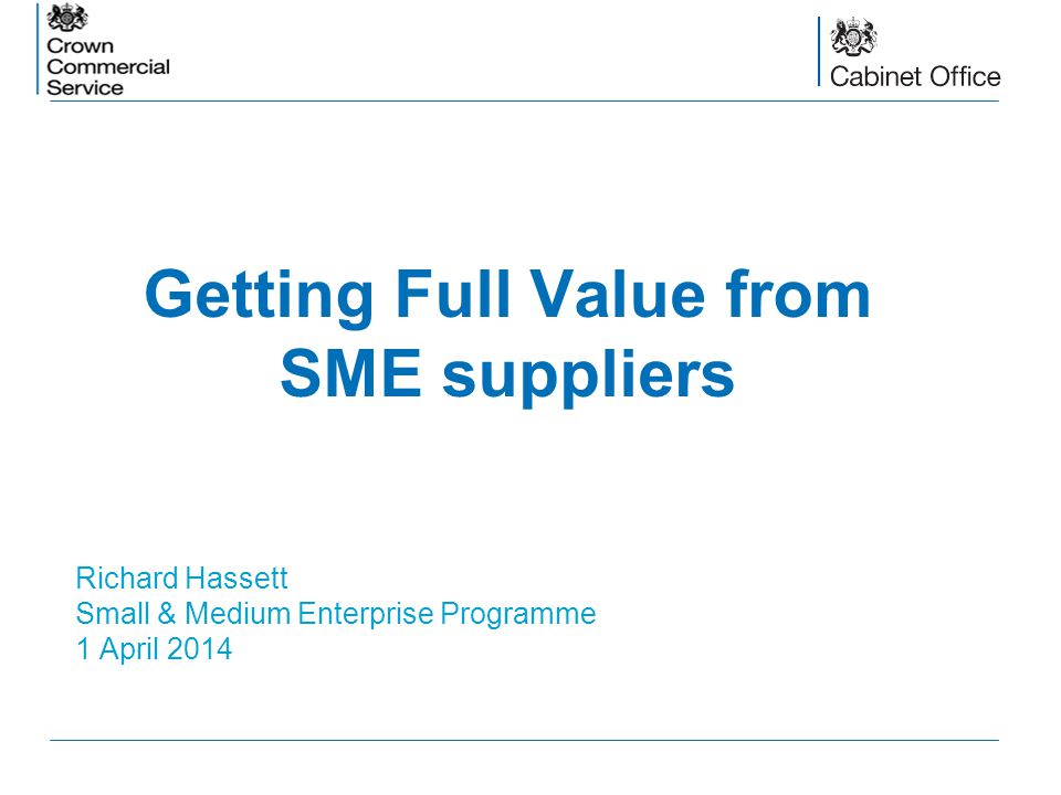 Getting Full Value from SME suppliers