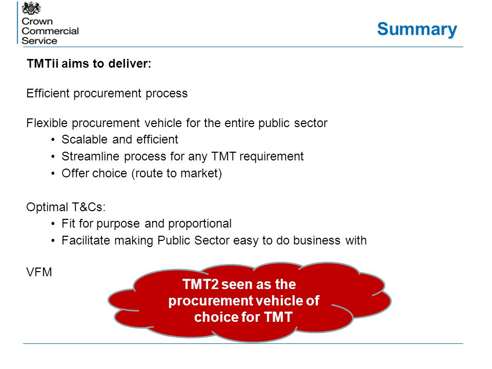 TMT2 seen as the procurement vehicle of choice for TMT