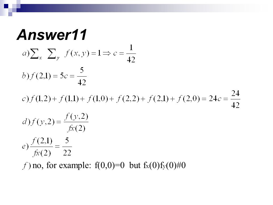 Answer11 no, for example: f(0,0)=0 but fx(0)fy(0)#0