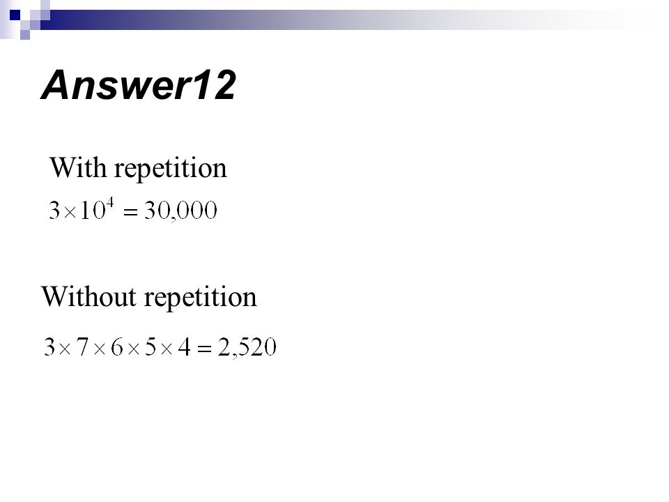 Answer12 With repetition Without repetition