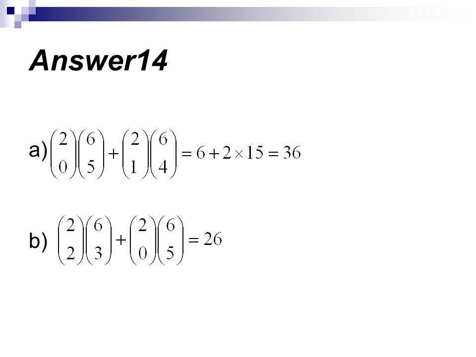 Answer14 a) b)