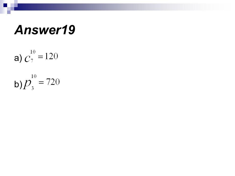 Answer19 a) b)
