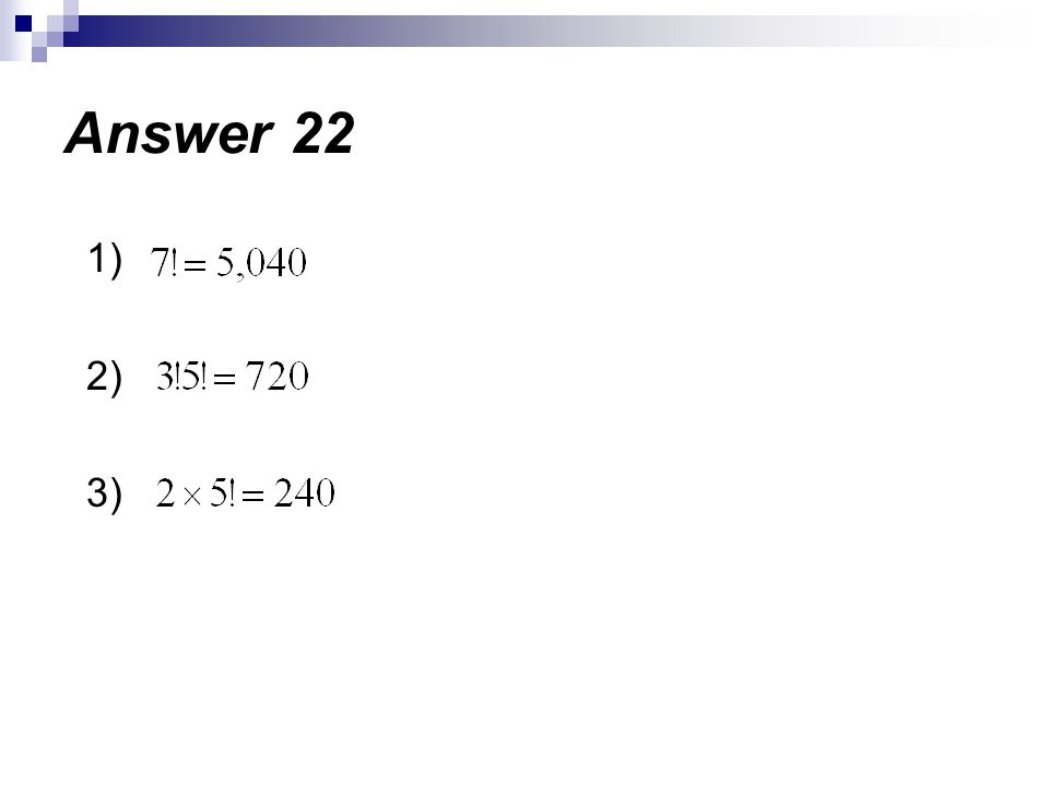 Answer 22 1) 2) 3)