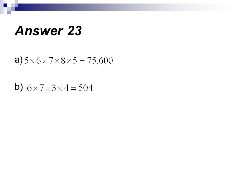 Answer 23 a) b)