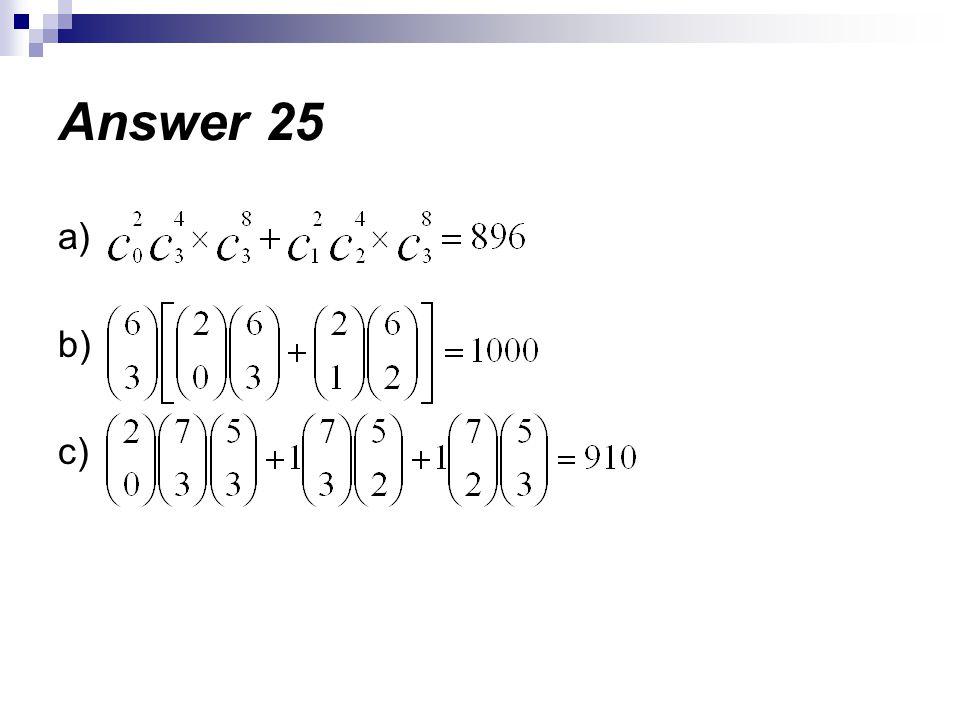 Answer 25 a) b) c)