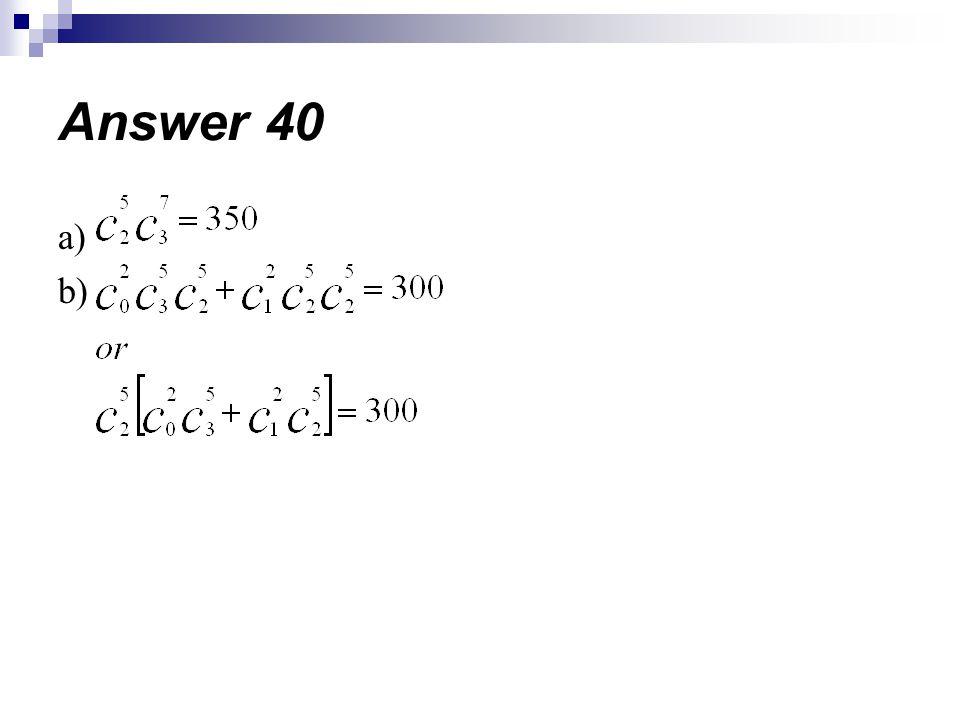 Answer 40 a) b)