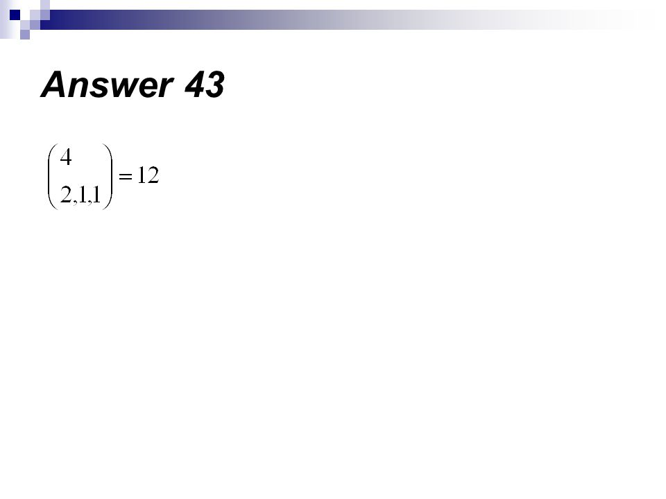 Answer 43