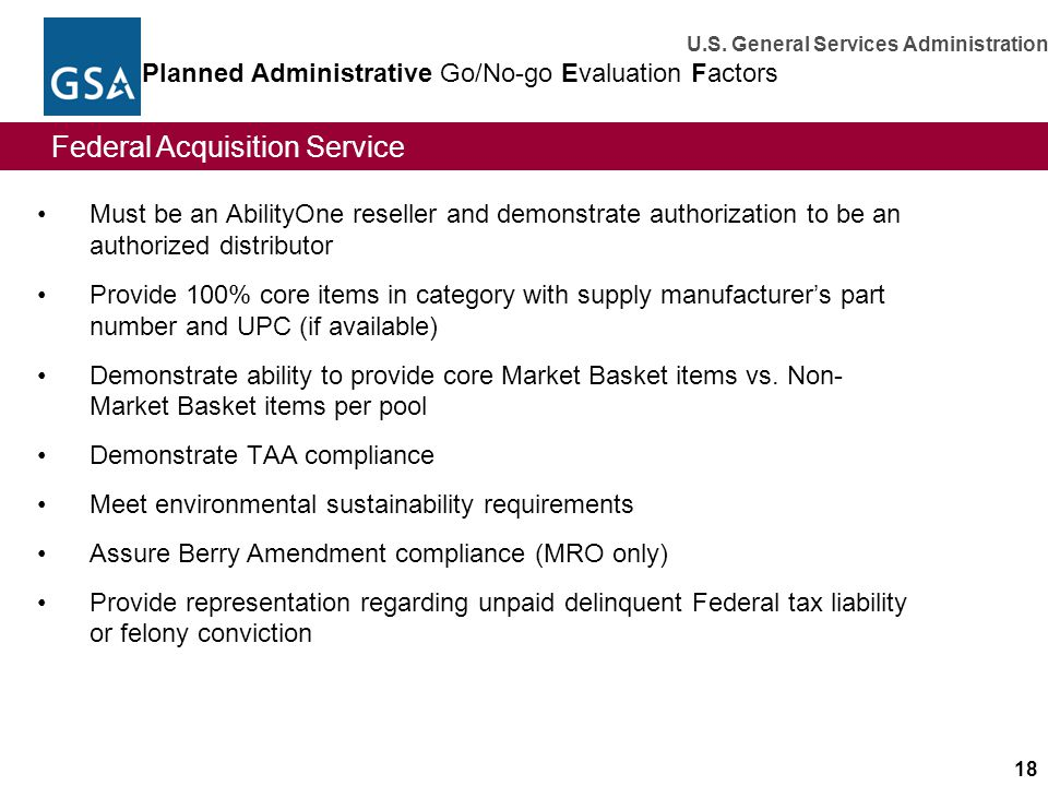 Planned Administrative Go/No-go Evaluation Factors