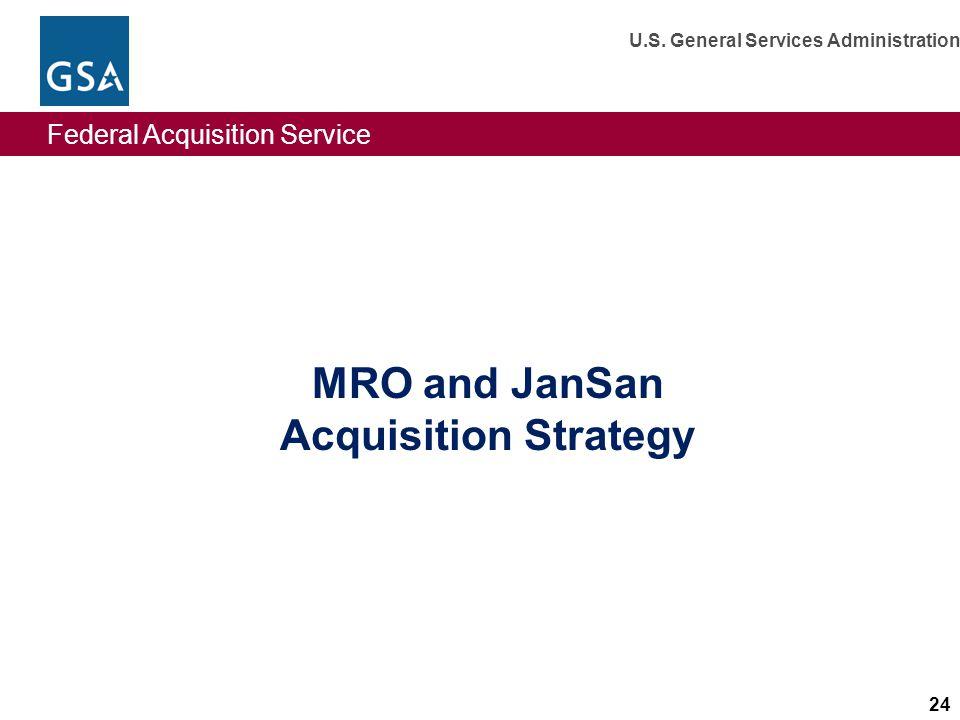 MRO and JanSan Acquisition Strategy