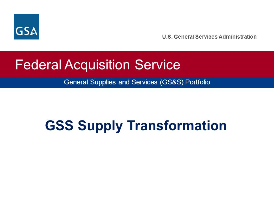 GSS Supply Transformation