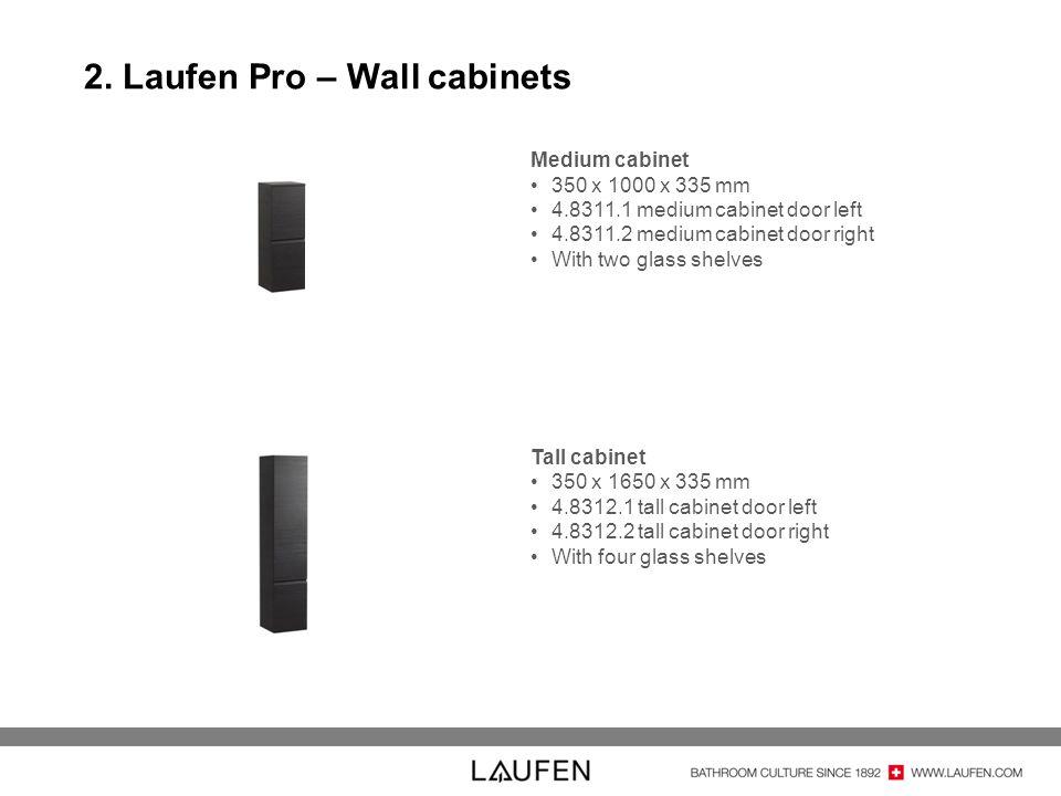 2. Laufen Pro – Wall cabinets