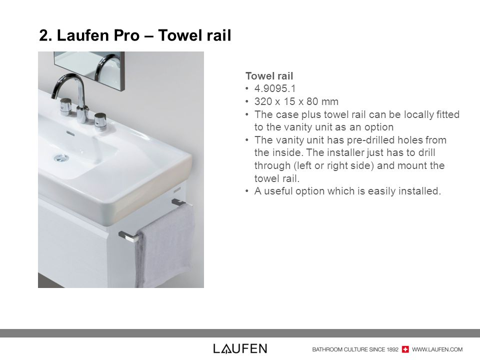 2. Laufen Pro – Towel rail Towel rail 4.9095.1 320 x 15 x 80 mm