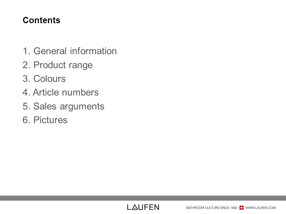 General information Product range Colours Article numbers