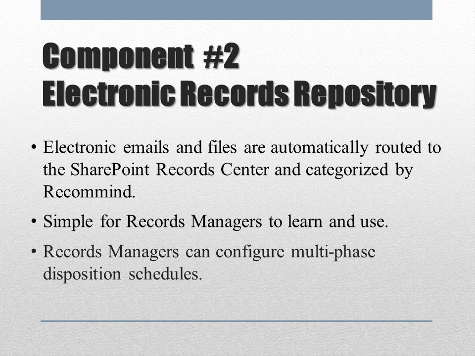 Component #2 Electronic Records Repository