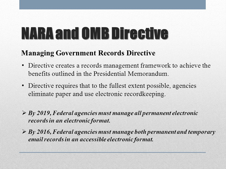 NARA and OMB Directive Managing Government Records Directive