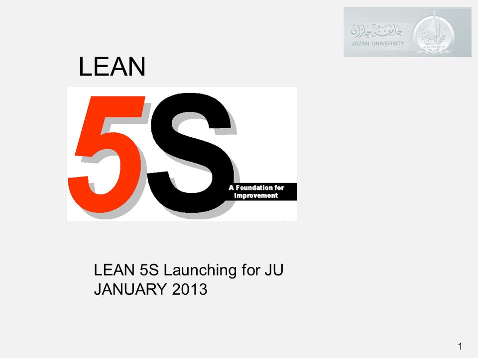 LEAN LEAN 5S Launching for JU JANUARY 2013