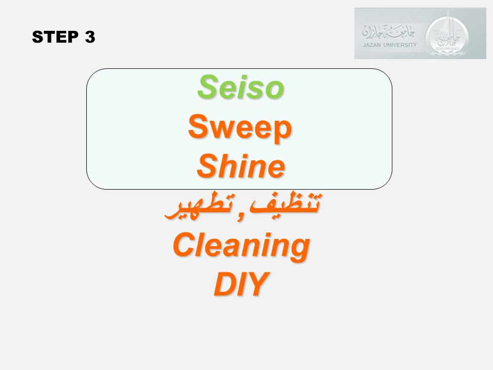 Seiso Sweep Shine تنظيف, تطهير Cleaning DIY