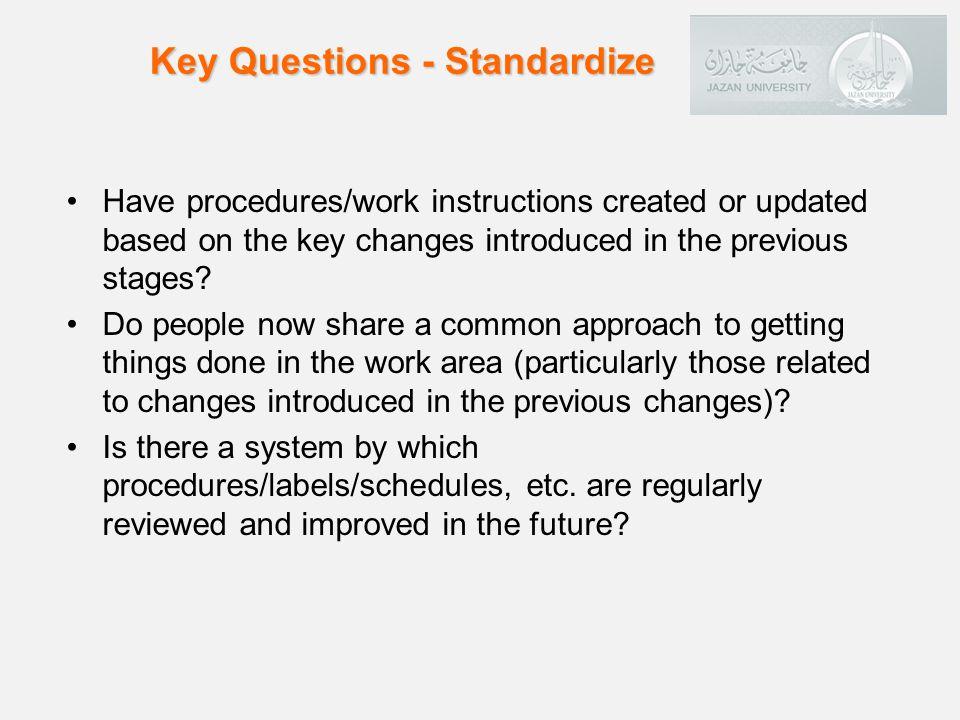 Key Questions - Standardize
