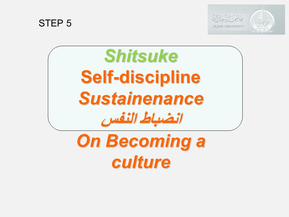 Shitsuke Self-discipline Sustainenance انضباط النفس On Becoming a