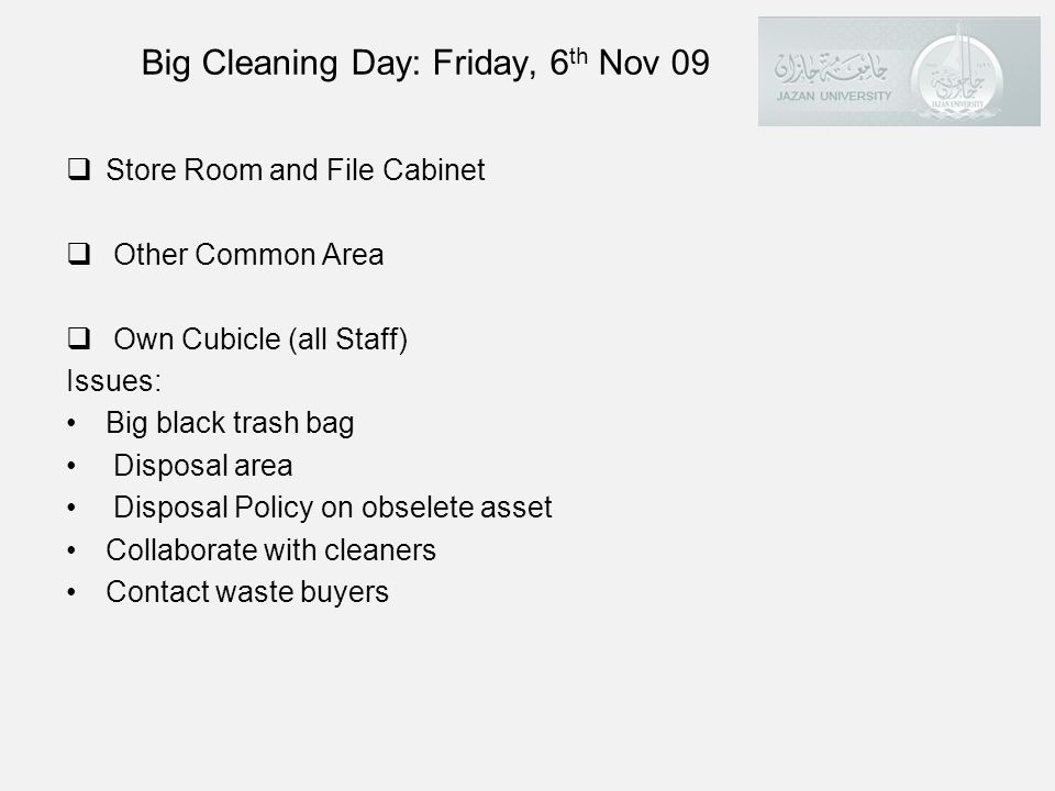 Big Cleaning Day: Friday, 6th Nov 09