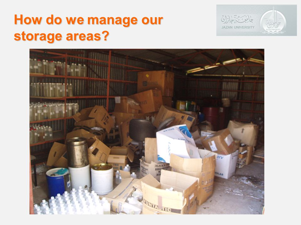 How do we manage our storage areas
